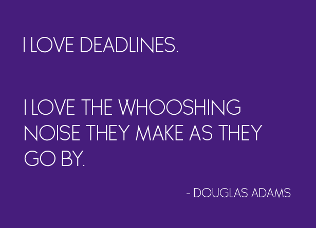 Douglas Adams deadling quote
